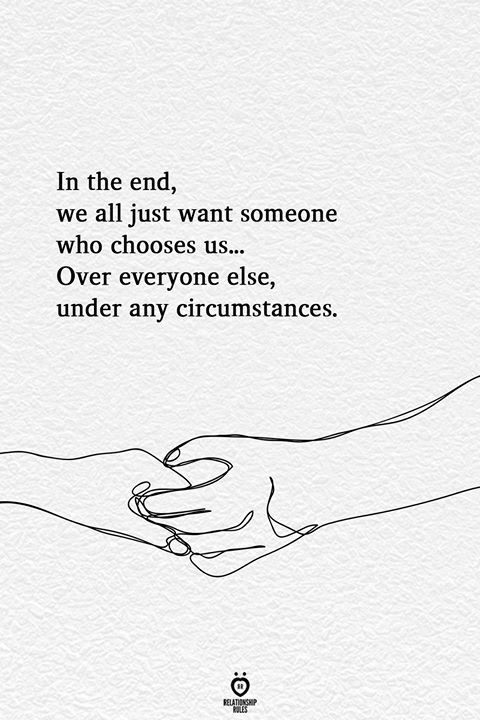 Photo of In The End, We All Just Want Someone Who Chooses Us