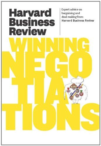 Harvard Business Review On Winning Negotiations Harvard Business