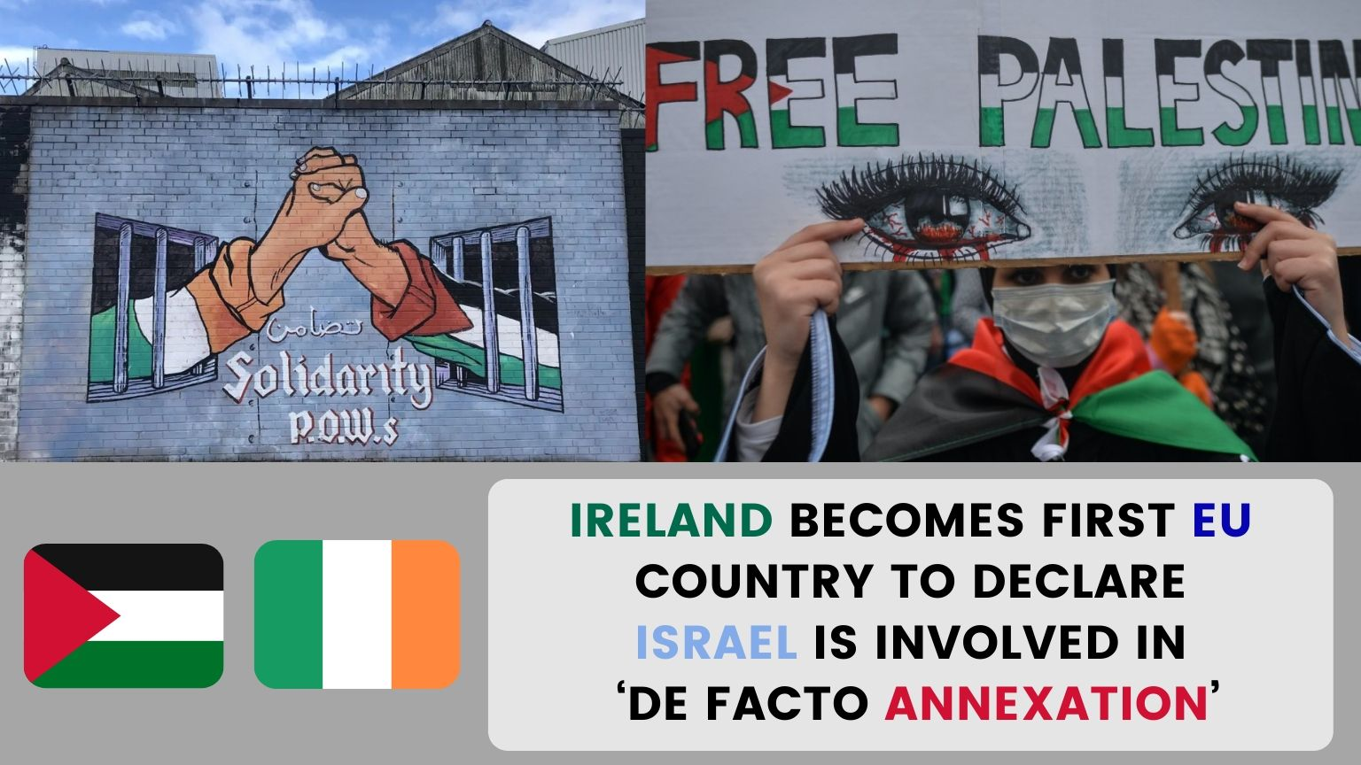 🇮🇪 Ireland becomes first 🇪🇺 EU country to declare Israel is involved in 'de facto annexation'