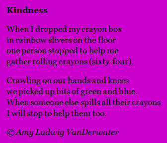A poem about kindness is followed by a mini lesson about finding writing ideas in the small lessons of life.  From The Poem Farm, a blog full of poems and poem mini lessons and poetry ideas - www.poemfarm.amylv.com