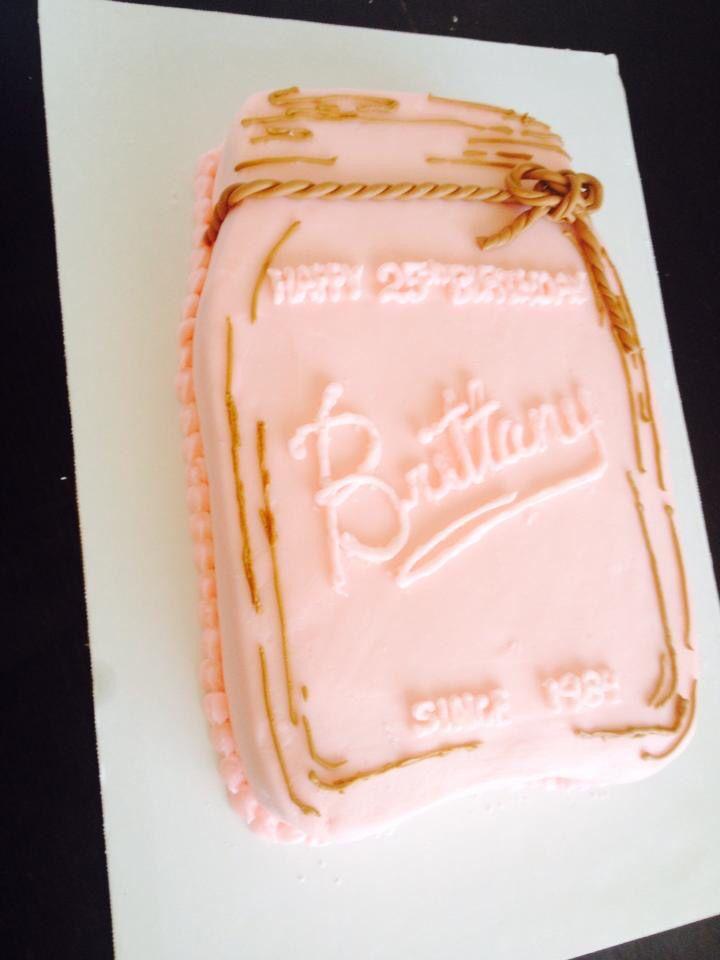 Mason Jar Sheet Cake My Cakes Pinterest Cake Birthday Cake
