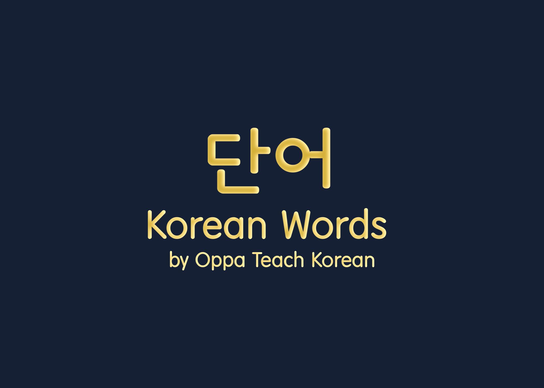 Pin by Oppa Teach Korean on Korean Class Korean words