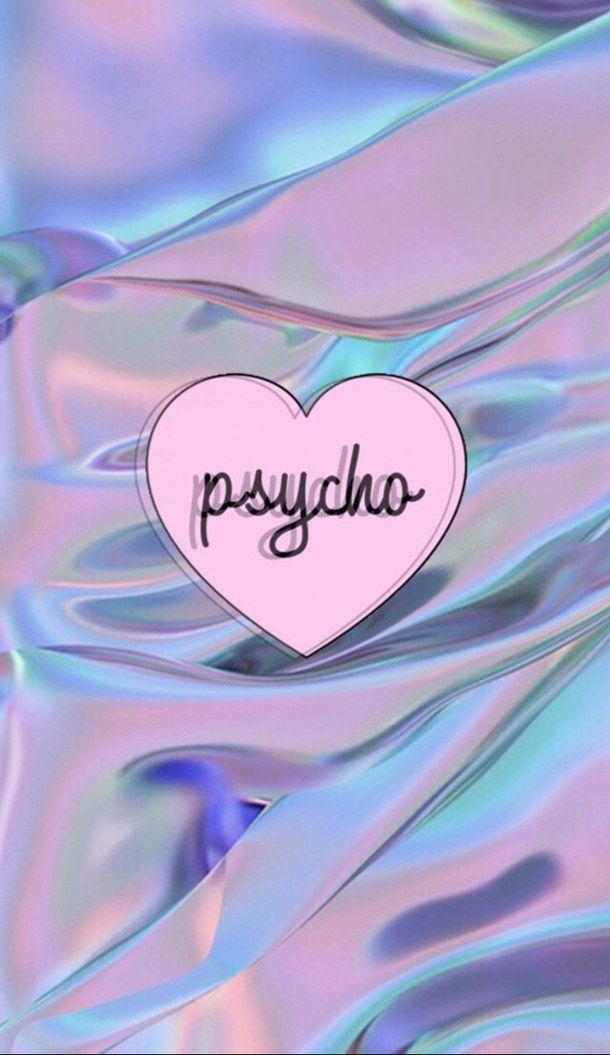psycho holographic wallpaper | a e s t h e t i c . | Iphone wallpaper, Wallpaper, Tumblr wallpaper