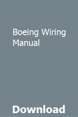 Boeing Wiring Manual | Repair manuals, Manual, User manual