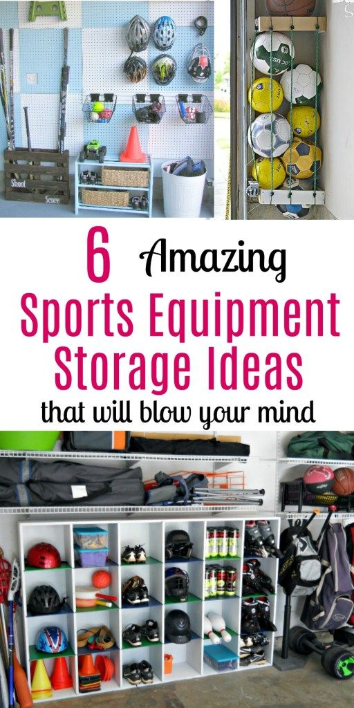 6 Amazing Sports Equipment Storage Ideas That Will Blow Your Mind Sports Equipment Storage Garage Storage Garage Organization