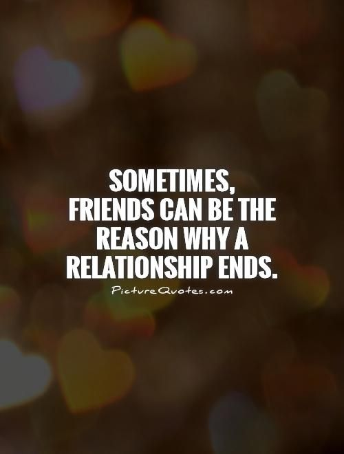 Friendship after dating quotes