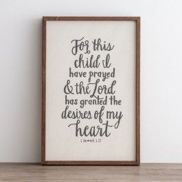 For This Child I Have Prayed Framed Wall Board For The Home