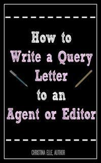 How To Write Query LetterLiterary AgentEditorAuthorBookNovel