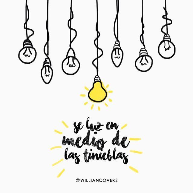 Seamos Luz Palbradedios Frases Pinterest Frases