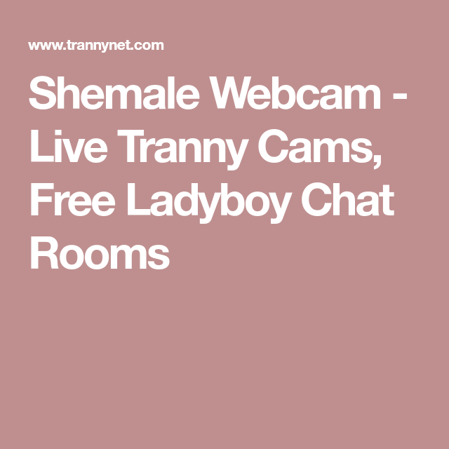 Free transexual chat rooms
