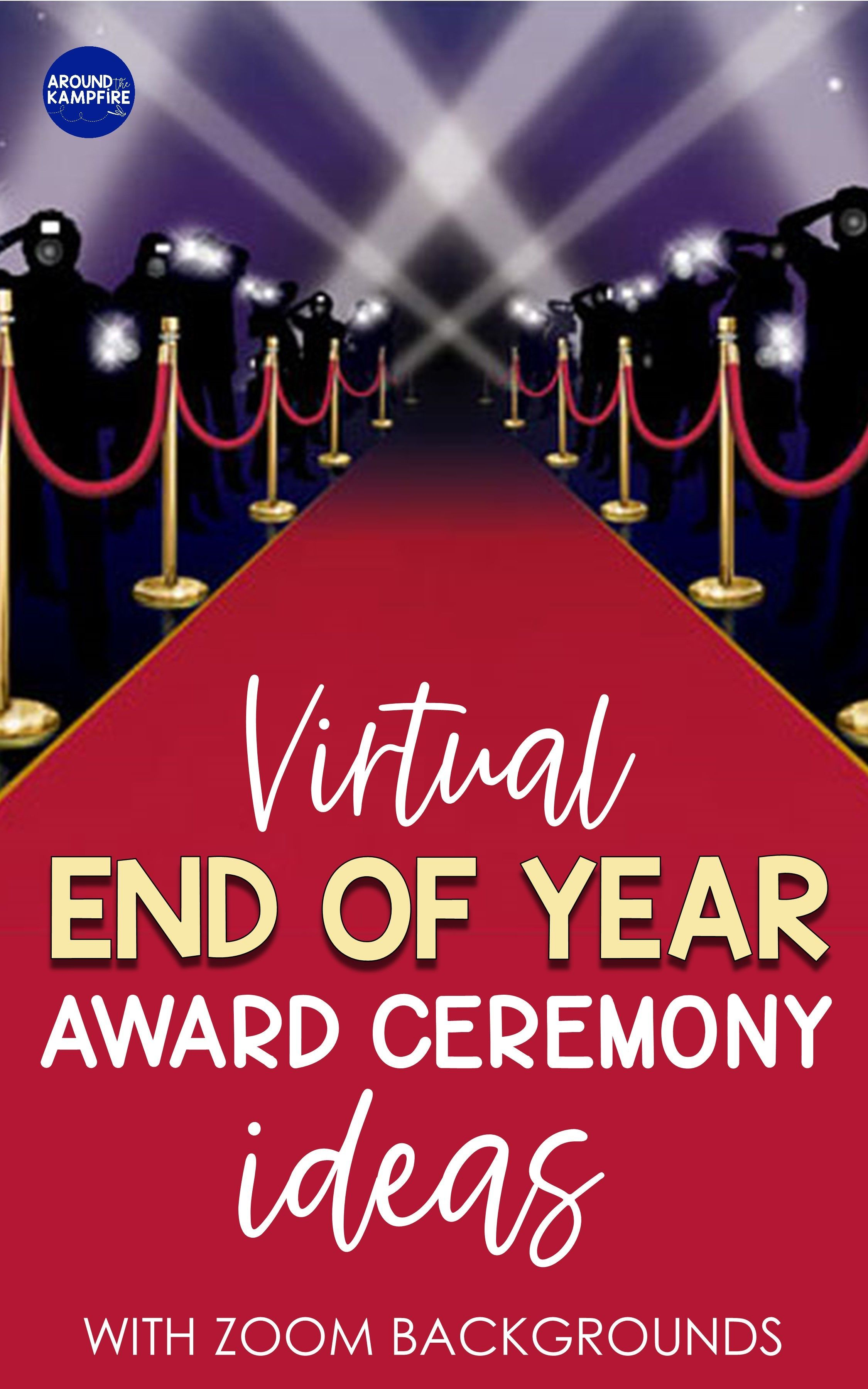 Virtual End Of Year Award Ceremony Ideas Zoom Backgrounds Capturing Kids Hearts Teaching Blogs Awards Ceremony