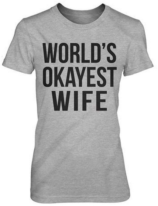 33b56752d7 Crazy Dog T-shirts Okayest Wife Shirt | KIMLUD.COM | WEDDING DRESSES ...