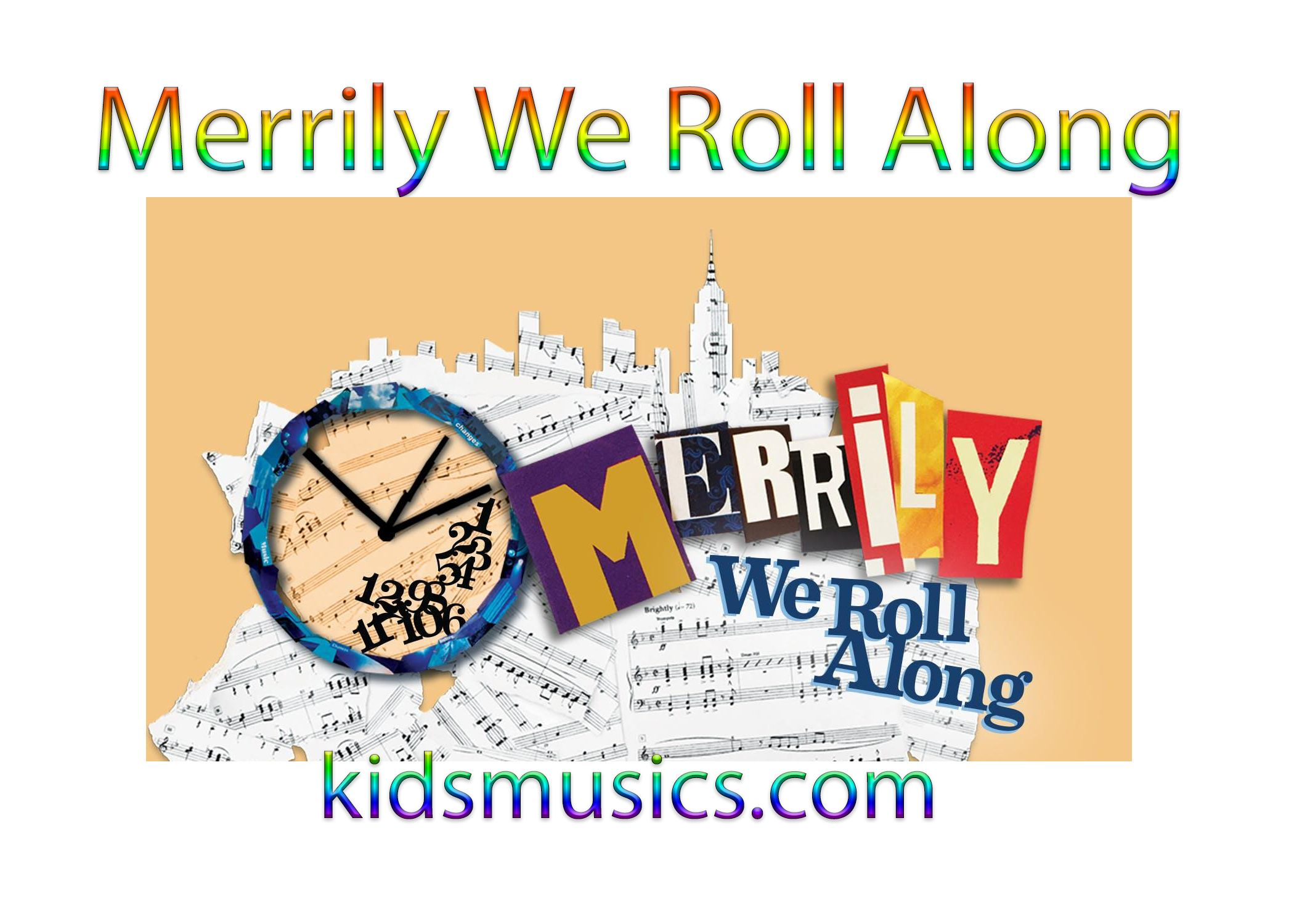 Merrily We Roll Along in 2020 Childrens music, Music for