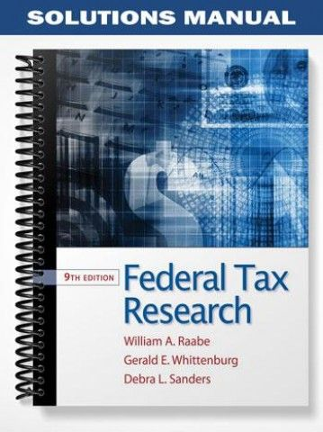 solutions manual for federal tax research 9th edition by raabe rh pinterest com Tax Professional Tax Professional