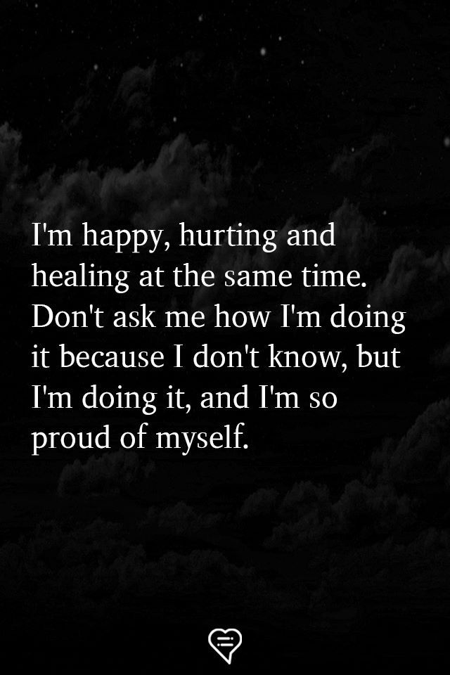 I M So Proud Of Myself True Quotes Words Quotes Wisdom Quotes