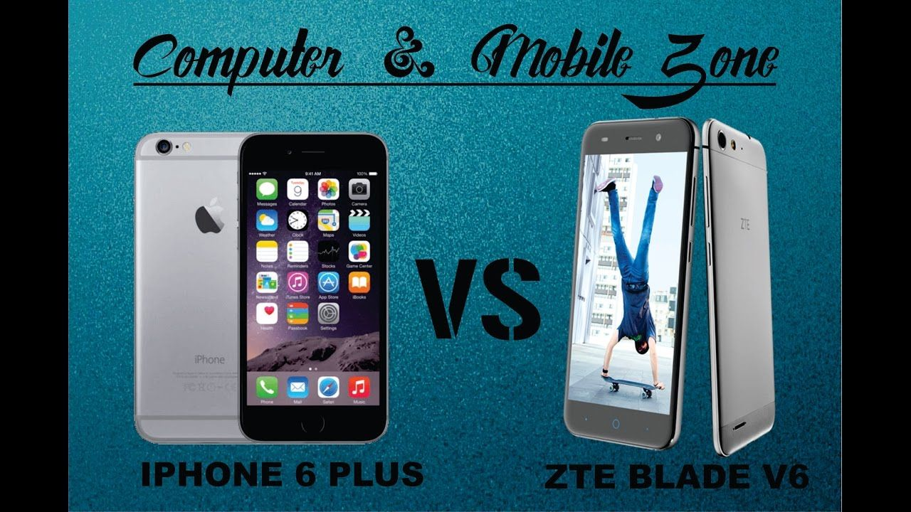 iPHONE 6 PLUS VS ZTE BLADE V6 Speed and camera test,Specs comparison