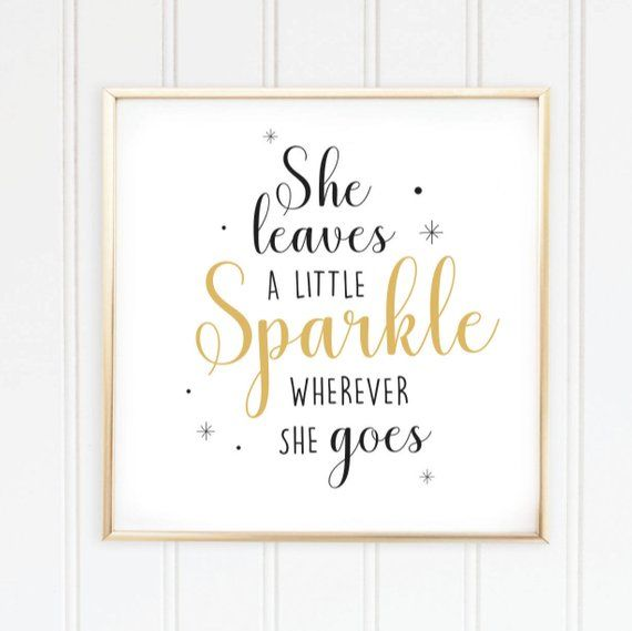 Instant Download She Leaves A Little Sparkle Wherever She Etsy In 2020 Gold Poster Instant Download Etsy Download