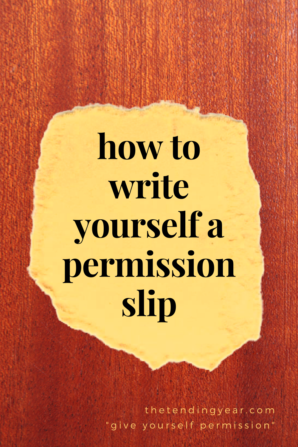 How To Write Yourself A Permission Slip In 2020 Permission Slip Yoga Teacher Resources Writing