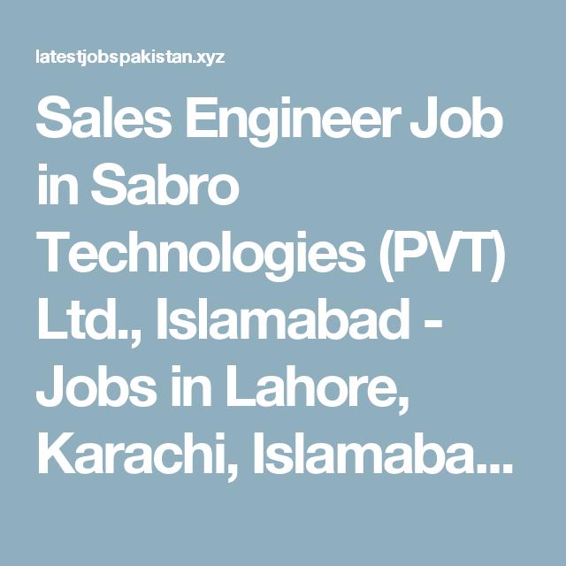 Sales Engineer Job In Sabro Technologies Pvt Ltd Islamabad