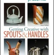 Getting Creative with Spouts & Handles
