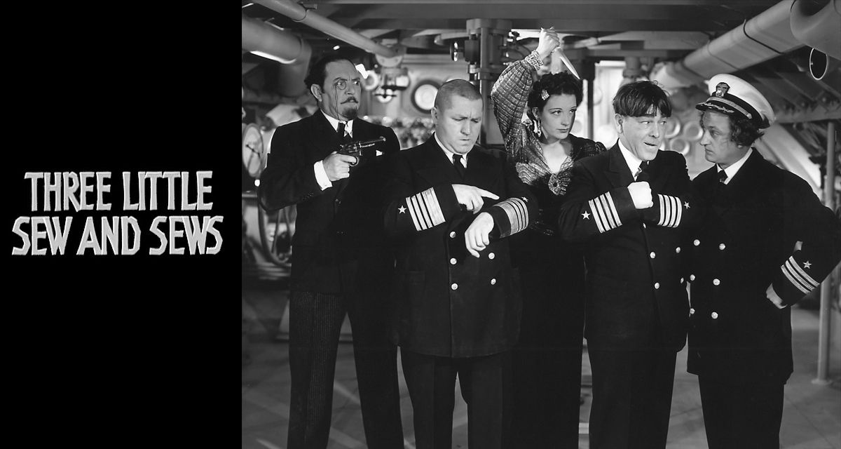 The Three Stooges Short Three Little Sew And Sews Was Shooting Today In 1938 It Is Credited As The First Submarine Come The Three Stooges Old Movies Third