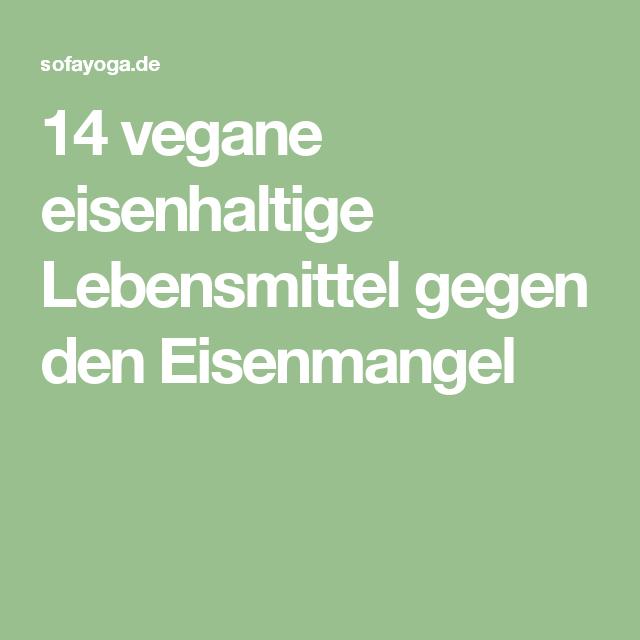 14 vegane eisenhaltige Lebensmittel gegen den Eisenmangel | Vegan ...