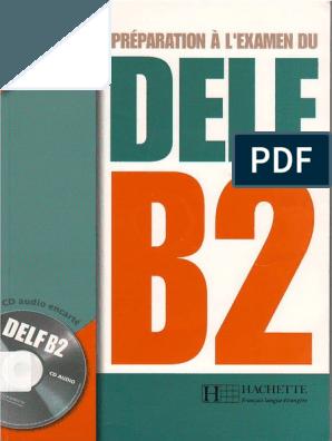 Préparation a l'examen du Delf B2.pdf | Apprendre le ...