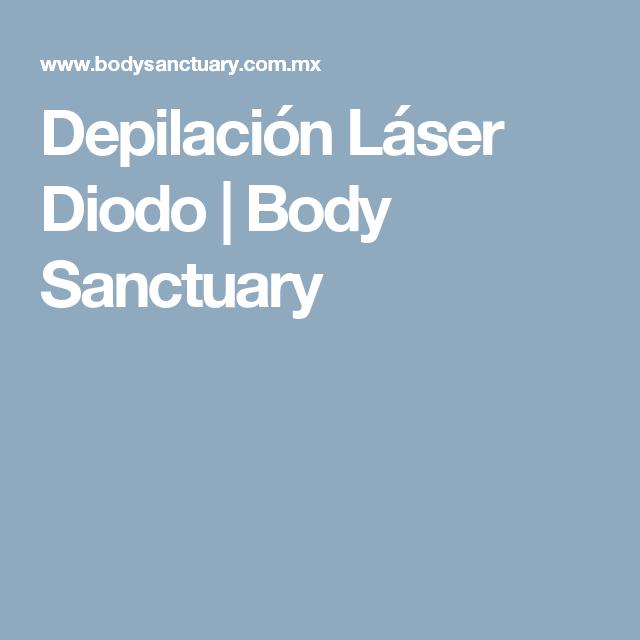 Depilacion Laser Diodo Body Sanctuary Depilacion Diodo Body