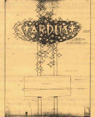 The original Stardust Hotel \ Casino neon sign design blueprints - new blueprint cleanse las vegas
