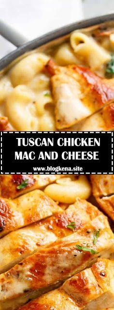 TUSCAN CHICKEN MAC AND CHEESE (ONE POT, STOVE TOP) - Food Recipes #tuscanchickenmacandcheese