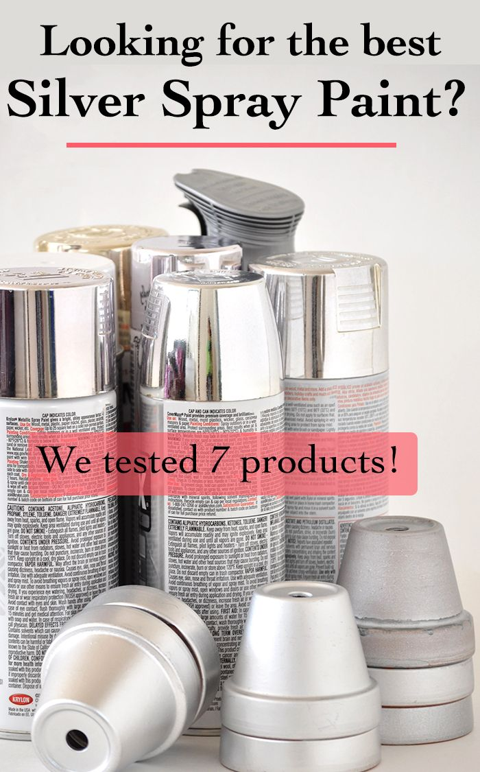 Which Is The Best Silver Spray Paint Silver Spray Paint Silver Spray And Spray Painting