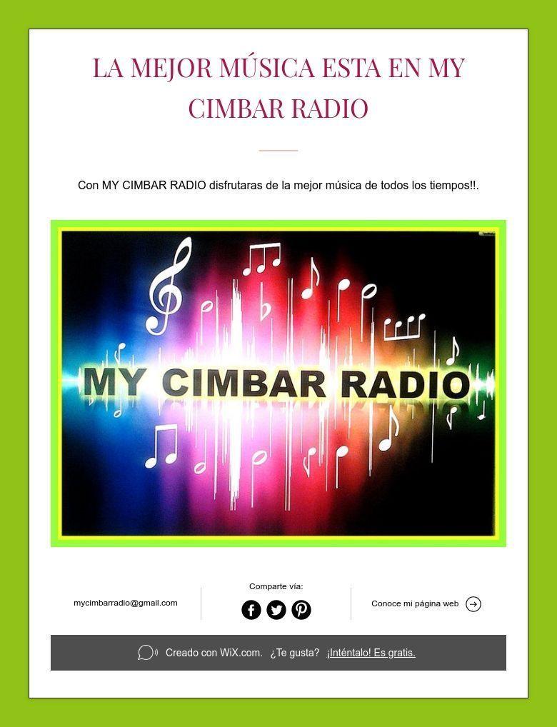La Mejor Música Esta En My Cimbar Radio Videos De Musica Musica Radio