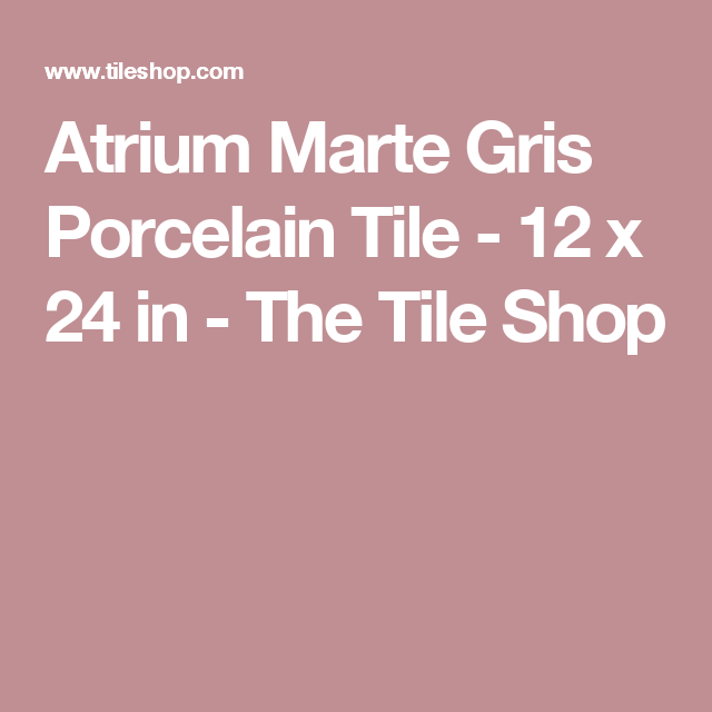 Atrium Kios Gris Glazed Porcelain Floor Tile: Atrium Marte Gris Porcelain Tile