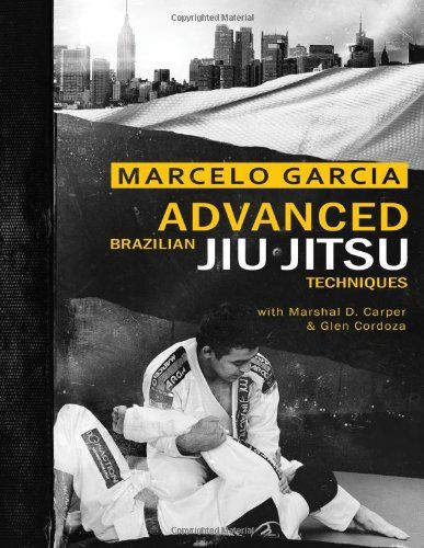 Advanced Brazilian Jiujitsu Techniques #book #health http://www.healthbooksshop.com/advanced-brazilian-jiujitsu-techniques-2/ MARCELO GARCIA—considered by many to be the best pound-for-pound Brazilian jiu-jitsu fighter in the world—has proven time and again that his unique style of grappling is one of the most effective forms of Brazilian jiu-jitsu in existence. In  Advanced Brazilian Jiu-Jitsu , Marcelo unveils the system of techniques that allowed him to conquer the world of BJJ. A..