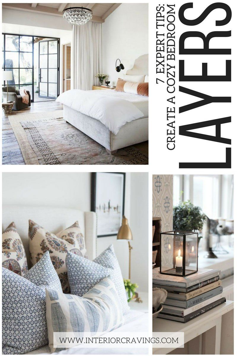 7 Expert Tips Create A Cozy Bedroom With Images Cozy Bedroom