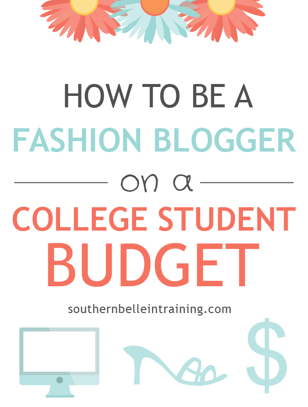 How To Be A Fashion Blogger On A College Student Budget  College