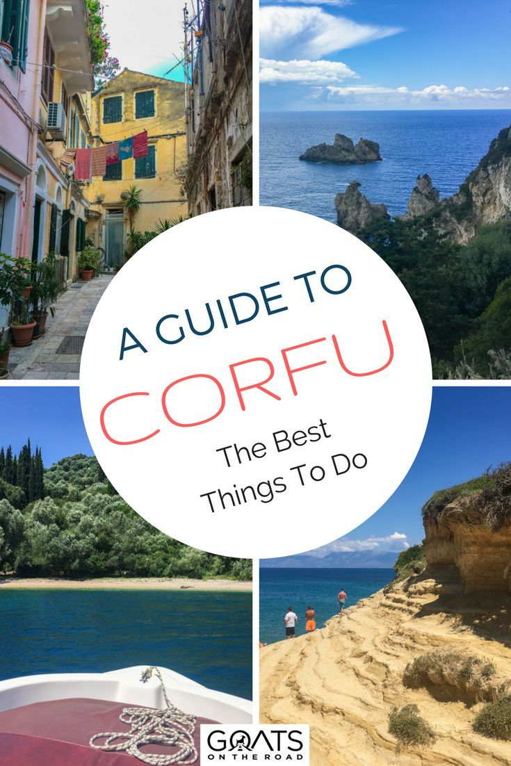 11 Things To Do In Corfu You Don T Want Miss Goats On The Road