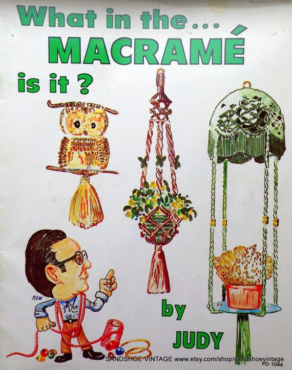 1977 What in the MACRAME is it CRAFT MAGAZINE by sandshoevintage
