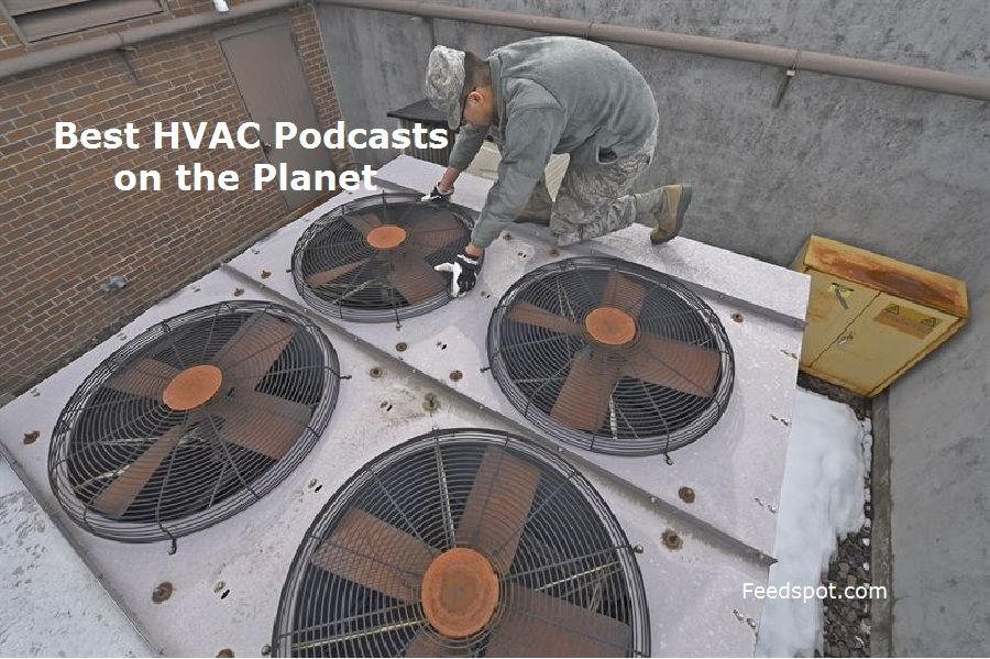 Top 15 HVAC Podcasts You Must Follow in 2020 in 2020