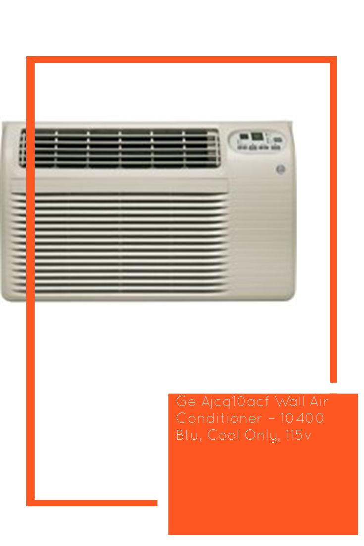 Ge Ajcq10acf Wall Air Conditioner 10400 Btu, Cool Only