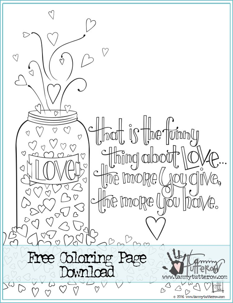 Free Coloring Page That Is The Funny Thing About Love Printable Coloring Book Quote Coloring Pages Free Coloring Pages