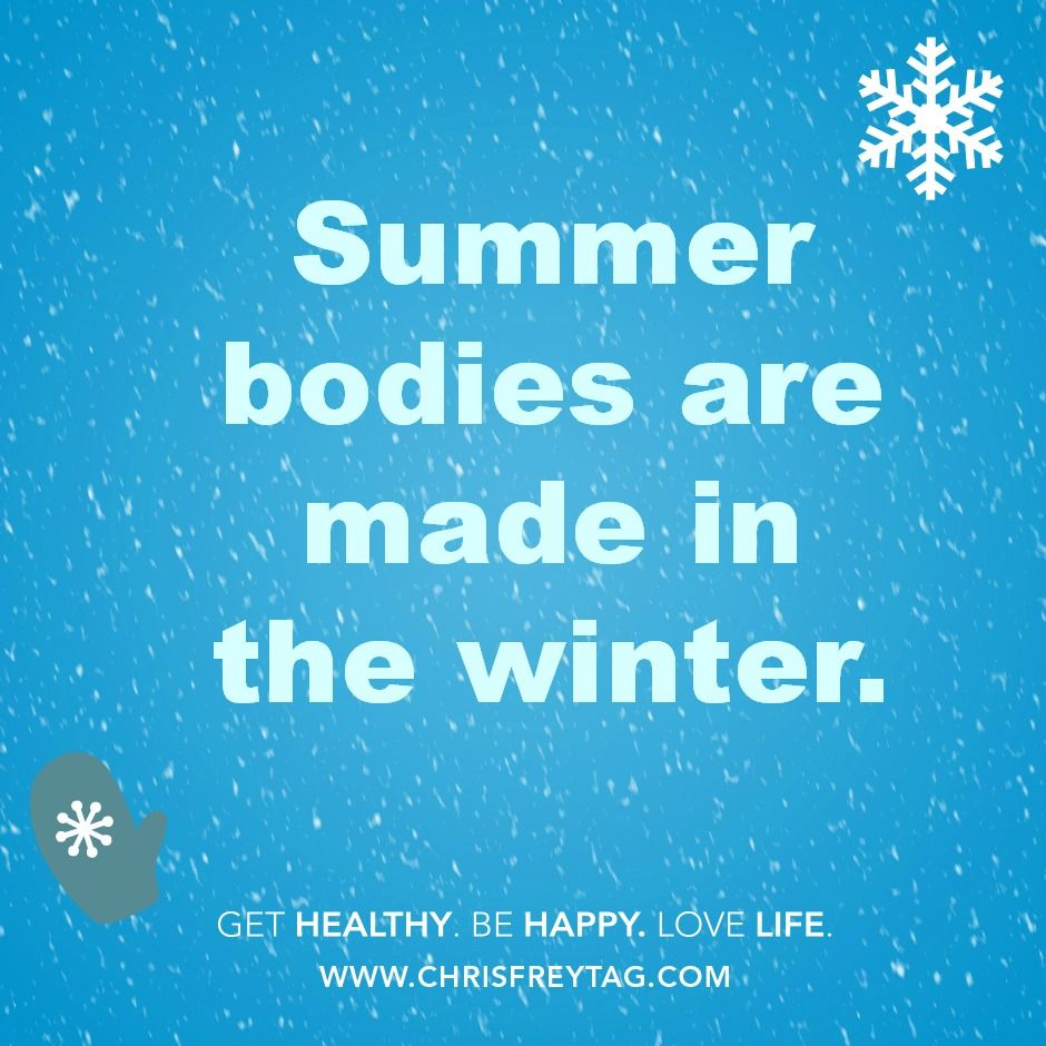 Chris Freytag Summer Bodies Are Made In Winter » Chris Freytag. Health  QuotesFitness QuotesFitness MotivationThe ...