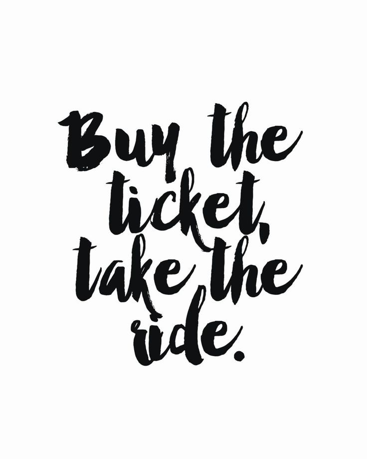 Buy the Ticket, Take the Ride Print Specialty paper - purchase quotations