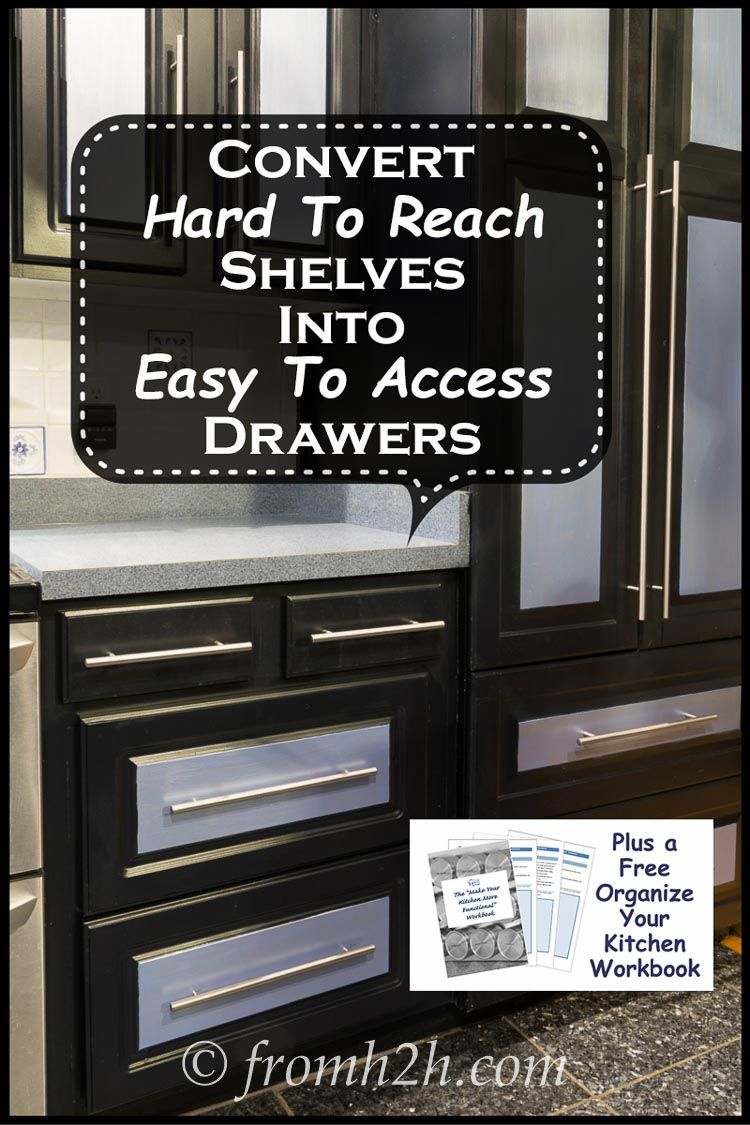 How To Convert Base Cabinet Shelves To Drawers Shelves Drawers Kitchen Organization