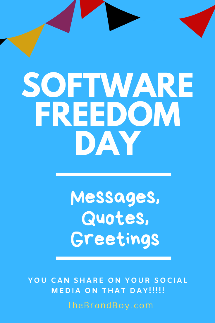Software Freedom Day 68 Best Messages Quotes Greetings Freedom Day Messages List Of Greetings