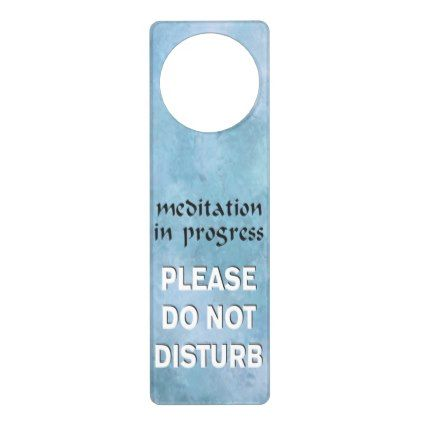 Elegant  Meditation In Progress Please Do Not Disturb Door Hanger