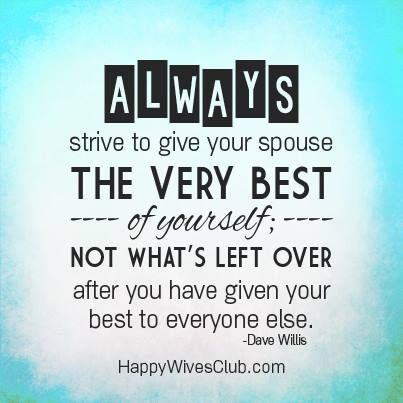 Love Quotes Always Strive To Give Your Spouse The Very Best Of