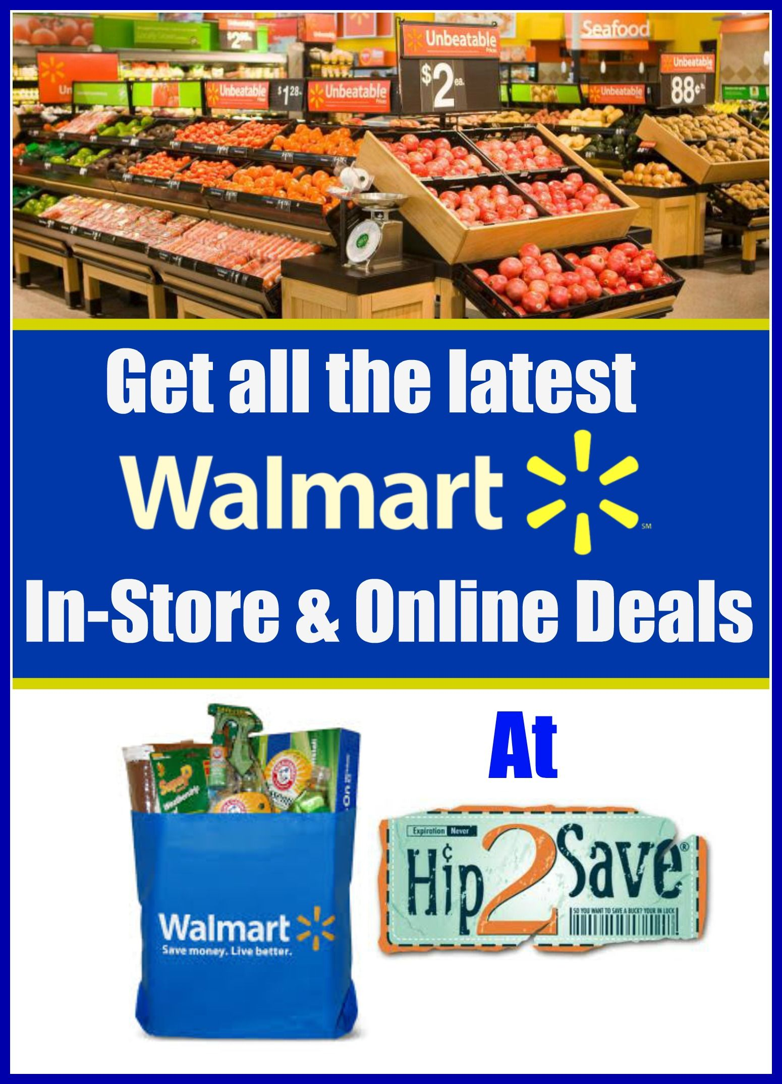 Get the latest Walmart coupons and instore and online