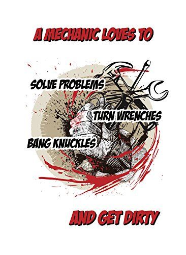 Mechanic Loves To Solve Problems Turn Wrenches Bang Knuckles And - repair quote