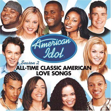 American Idol Season 2 All Time Classic American Love Songs 1 97